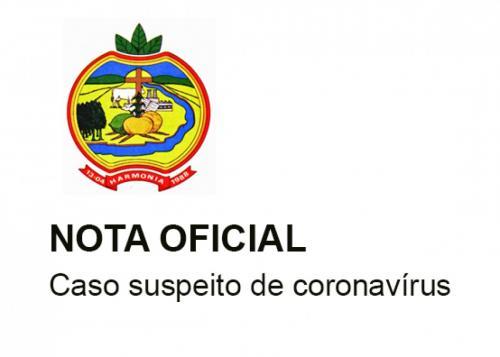 NOTA OFICIAL - Caso suspeito de coronavírus