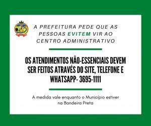 Prefeitura reduz equipe no Centro Administrativo e pede que pessoas priorizem o atendimento eletrônico