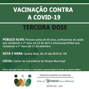 Vacina contra a Covid-19: 3ª dose será aplicada nesta quarta-feira