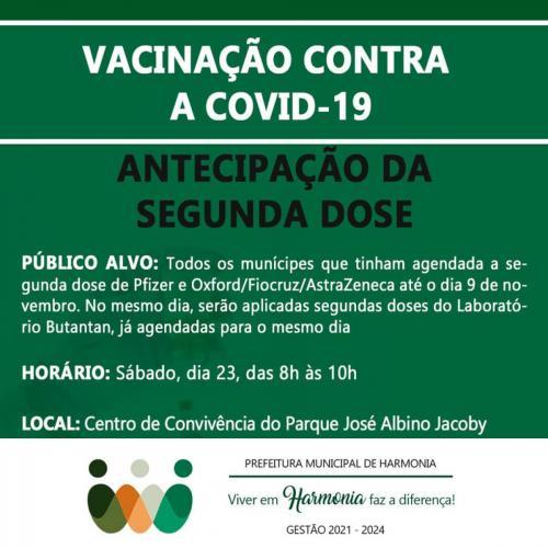Vacina contra a Covid-19: aplicação da segunda dose é adiantada para sábado
